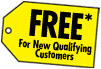 FREE* For New Qualifying Customers