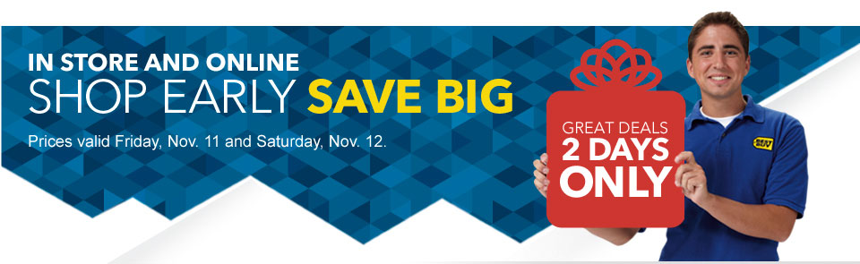 Shop Early, Save Big! - Best Buy