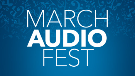 March Audio Fest