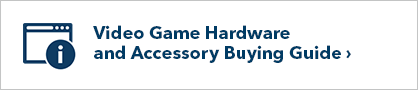 Video Game Hardware and Accessory Buying Guide