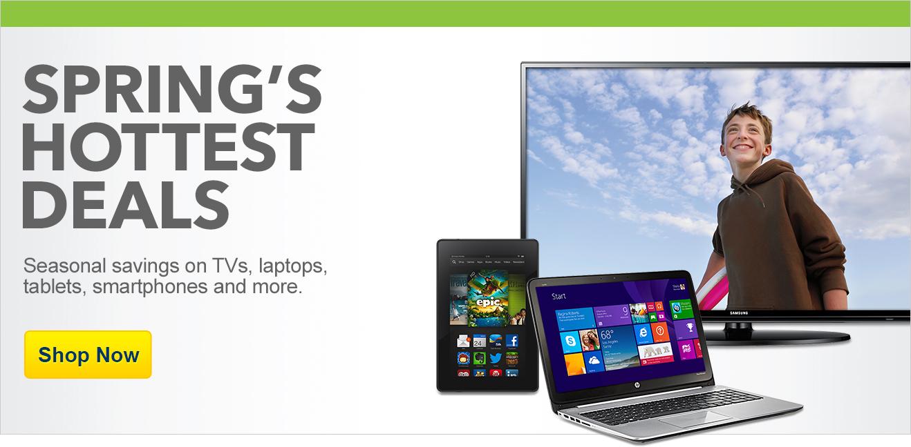 Spring's hottest deals. Seasonal savings on TVs, laptops, tablets, smartphones and more. Shop now.