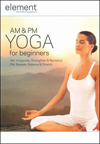 Element: Am & Pm Yoga - Mag Offer - DVD
