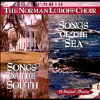 Songs of the South/Songs of the Sea - CD