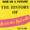 Give Us a Future: History of Anagram Records - Various - CD