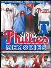 Phillies Memories: The Greatest Moments in Philadelphia Phillies History -