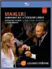 Magdalena Kozena/Lucerne Festival Orchestra/Claudio Abbado: Mahler - Symphony No. 4/Ruckert-Lieder -