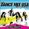 The New Dance Mix USA: In the Club [Digipak] - Various - CD
