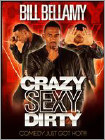 Bill Bellamy: Crazy Sexy Dirty - DVD