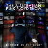 Australian Pink Floyd Show: Exposed in the Light - CD