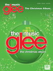 Hal Leonard - Various Artists: Glee: The Music: The Christmas Album Sheet Music