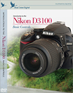 Blue Crane Digital - Introduction to the Nikon D3100 Instructional DVD