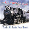 That's My Train Fare Home - CD