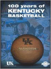 Buy 100 Years of Kentucky Basketball - DVD