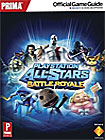 PlayStation All-Stars Battle Royale (Game Guide) - PlayStation 3