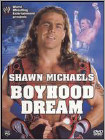 WWE: Shawn Michaels - Boyhood Dream -