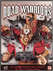 WWE: Road Warriors - The Life and Death of Wrestling's Most Dominant Tag Team -