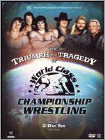 WWE: The Triumph and Tragedy of World Class Championship Wrestling -