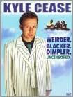 Kyle Cease Weirder Blacker Dimpler Widescreen DVD