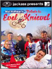 Jackass Presents: Mat Hoffman's Tribute to Evel Knievel - DVD
