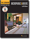 Buy Microphones  - Hal Leonard Bill Gibson: Recording Method - Book One: Microphones And Mixers