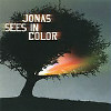 Jonas Sees in Color - CD