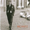 Incanto / Andrea Bocelli   - CD