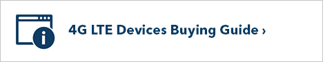 4G LTE Devices Buying Guide