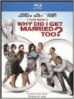 Tyler Perry's Why Did I Get Married Too? - Widescreen Dubbed
