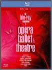 The Blu-ray Experience, Vol. 2: Opera, Ballet & Theatre -