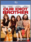 Our Idiot Brother -