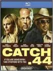 Catch .44 -