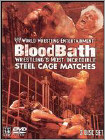 WWE: Bloodbath - Wrestling's Most Incredible Steel Cage Matches -