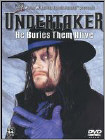 WWE: Undertaker - He Buries Them Alive -