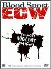 WWE: Blood Sport ECW - The Most Violent Matches -